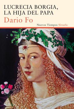 Lucrecia Borgia la hija del Papa
