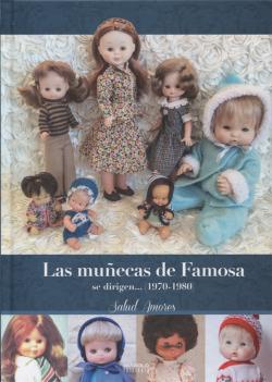 LAS MUÑECAS DE FAMOSA SE DIRIGEN...(1970-1980)