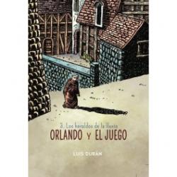 ORLANDO Y EL JUEGO, 3 HEREALDOS LLUVIA