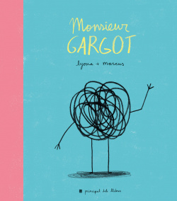 Monsieur Gargot