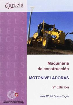 MAQUINARIA DE CONSTRUCCION -MOTONIVELADORAS