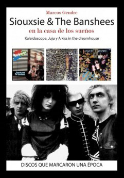 Siouxsie & The Banshees En la casa de los sueños