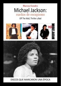 Michael Jackson sueños de escapismo