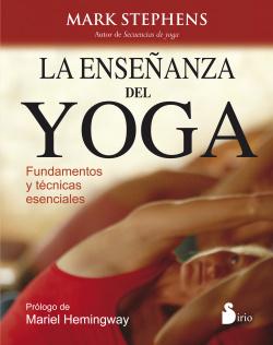 Enseñanza del yoga fundamentos y técnicas esenciales