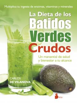La dieta de los batidos verdes crudos