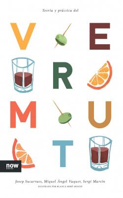 Teoría y practica del Vermut