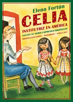 CELIA INSTITUTRIZ EN AMÈRICA