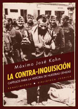 LA CONTRA-INQUISICIóN CAPTULOS PARA LA HISTORIA DE NUESTRAS