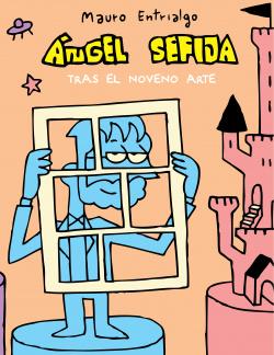 Ángel Sefija Tras El Noveno Arte