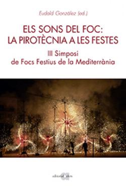 Els sons del foc: la pirotècnia a les festes
