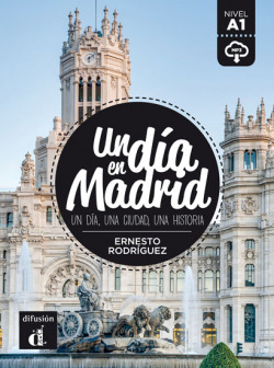 UN DIA EN MADRID.(NIVEL A1).(ESPAÑOL LENGUA EXTRANJERA)