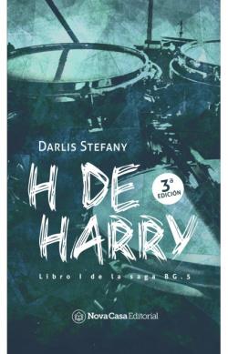 H de harry. Libro uno de la Saga BG.5