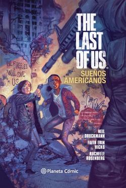 The last of us:sueños americanos