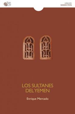Los sultanes del Yemen
