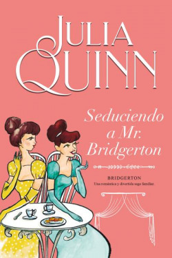 Seduciendo a Mr. Bridgerton (Bridgerton 4)