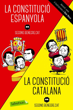 La Constitució Espanyola/La Constitucio Catalana