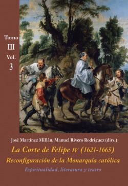 LA CORTE DE FELIPE IV (1621-1665).(TOMO III.VOL.3)