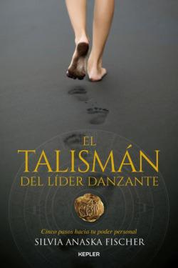 EL TALISMÁN DEL LIDER DANZANTE