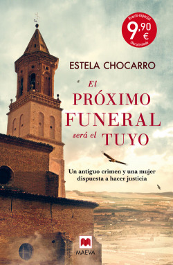 El pr�ximo funeral ser� el tuyo