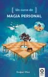 Un curso de magia personal