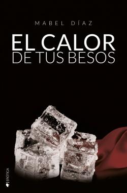EL CALOR DE TUS BESOS