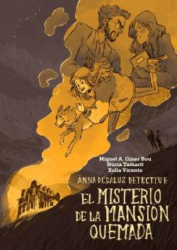 Anna Dedalus detective: misterio de la mansión quemada