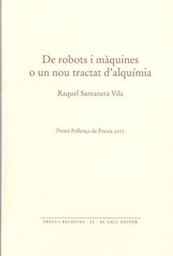 De robots i m`quines o un nou tractat d'alqummia
