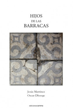 HIJOS DE LAS BARRACAS