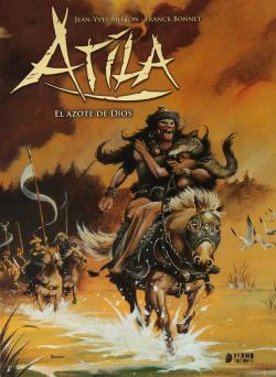 Atila, 2 Azote Dios
