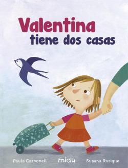 VALENTINA TIENE DOS CASA