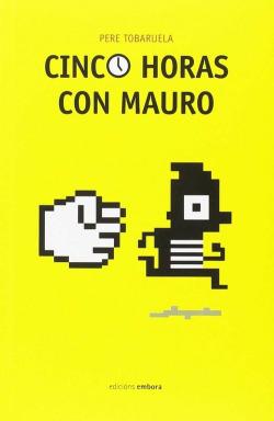 Cinco horas con Mauro