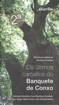 OS ÚLTIMOS CARBALLOS DO BANQUETE DE CONXO