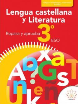(15).LENGUA CASTELLANA 3ºESO (REPASA Y APRUEBA)