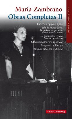 María Zambrano Obras completas Volumen II
