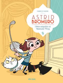 Astrid Bromuro Vol.1