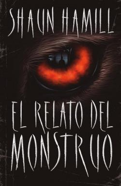 El relato del monstruo