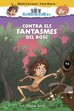 Contra els fantasmes del bosc