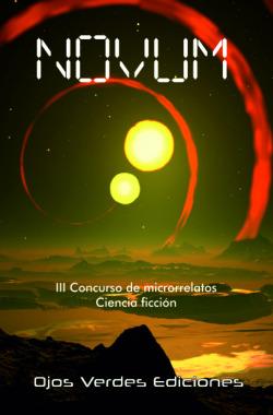 Novum. Ciencia ficción. III Concurso de microrrelatos