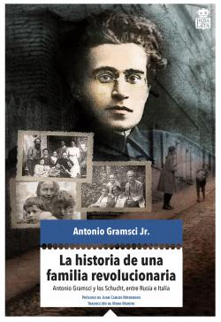 LA HISTORIA DE UNA FAMILIA REVOLUCIONARIA