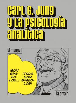 JUNG, CARL G.Y LA PSICOLOGÍA ANALÍTICA