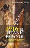 1916:EL TITANIC ESPAÑOL