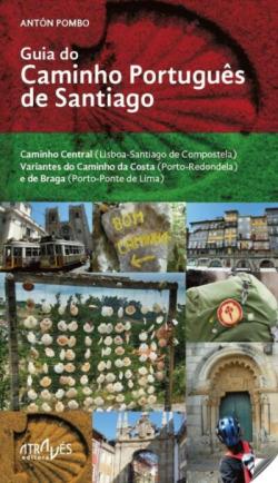 GUIA DO CAMINHO PORTUGÊS DE SANTIAGO