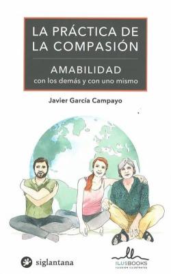 PRACTICA DE LA COMPASION, LA. AMABILIDAD