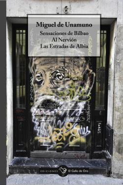 SENSACIONES DE BILBAO / AL NERVIÓN / LAS ESTRADAS DE ALBIA
