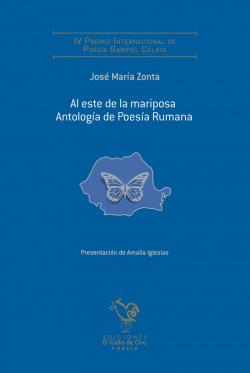 AL ESTE DE LA MARIPOSA - ANTOLOGIA DE POESIA RUMANA