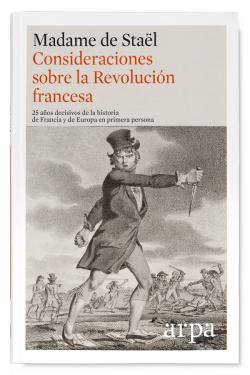 CONSIDERACIONES SOBRE LA REVOLUCIÓN FRANCESA (TAPA BLANDA)