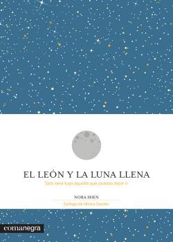 EL LEÓN Y LA LUNA LLENA