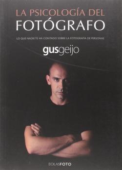 LA PSICOLOGÍA DEL FOTOGRAFO