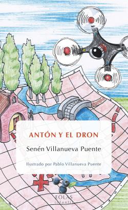 ANTÓN Y EL DRON