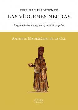 CULTURA Y TRADICION DE LAS VIRGENES NEGRAS